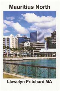 Mauritius North: Unha Lembranza Coleccion de Fotografias Con Subtitulos