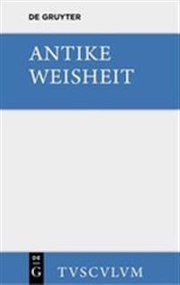 Antike Weisheit