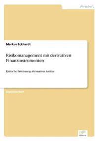 Risikomanagement Mit Derivativen Finanzinstrumenten
