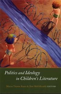 Politics and Ideology in Children's Literature