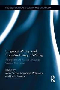 Language Mixing and Code-Switching in Writing