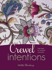 Crewel intentions - fresh ideas for jacobean embroidery