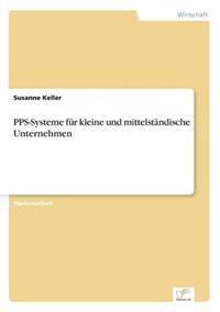 Pps-Systeme Fur Kleine Und Mittelstandische Unternehmen