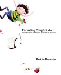 Parenting Tough Kids