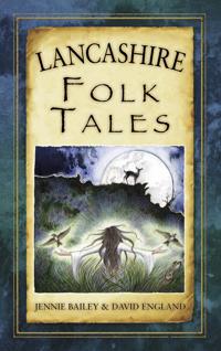Lancashire Folk Tales