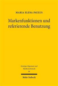 Markenfunktionen Und Referierende Benutzung