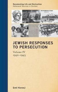 Jewish Responses to Persecution, 1942-1943