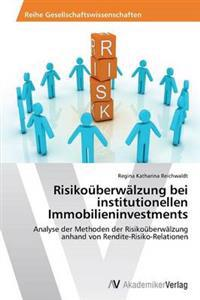 Risikouberwalzung Bei Institutionellen Immobilieninvestments