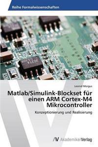 MATLAB/Simulink-Blockset Fur Einen Arm Cortex-M4 Mikrocontroller