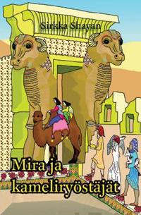 Mira ja kameliryöstäjät