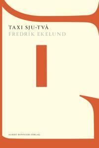 Taxi sju-två : bland drömmare och dårar
