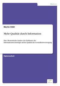 Mehr Qualitat Durch Information