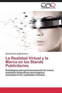 La Realidad Virtual y La Marca En Los Stands Publicitarios