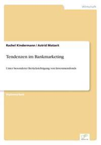 Tendenzen Im Bankmarketing