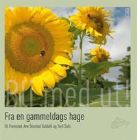 Fra en gammeldags hage - Eli Fremstad, Ane Senstad Guldahl, Toril Solli | Inprintwriters.org