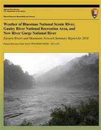 Weather of BlueStone National Scenic River, Gauley River National Recreation Area, and New River Gorge National River: Eastern Rivers and Mountains Ne