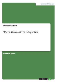 Wicca. Germanic Neo-Paganism