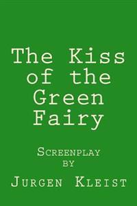 The Kiss of the Green Fairy