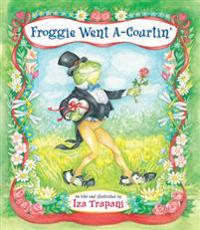 Froggie Went A-Courtin