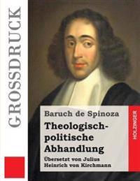Theologisch-Politische Abhandlung (Grossdruck)