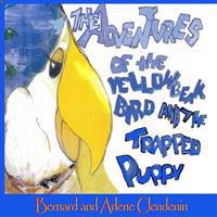 The Adventures of the Yellow Beak Bird and the Trapped Puppy
