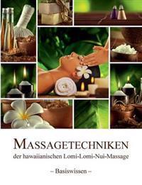 Massagetechniken der hawaiianischen Lomi-Lomi-Nui-Massage