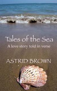Tales of the Sea: A Portrait of Love