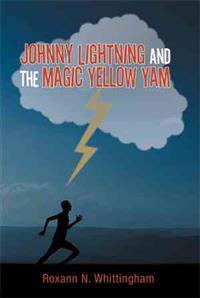 Johnny Lightning and the Magic Yellow Yam