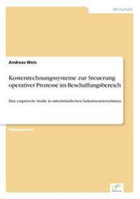 Kostenrechnungssysteme Zur Steuerung Operativer Prozesse Im Beschaffungsbereich