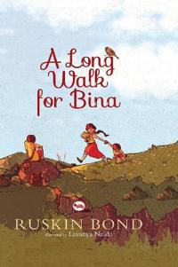 A Long Walk for Bina