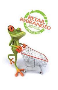 Retail Rebranded