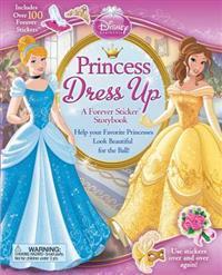 Disney Princess: Princess Dress Up: A Forever Sticker Storybook
