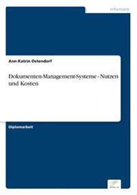 Dokumenten-Management-Systeme - Nutzen Und Kosten
