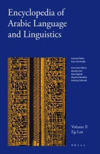 Encyclopedia of Arabic Language and Linguistics, Volume 2