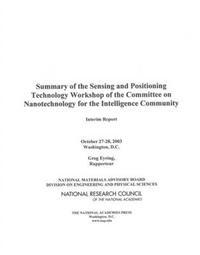 Summary Of The Sensing And Positioning Technology Workshop Of The Committee On Nanotechnology For The Intelligence Community