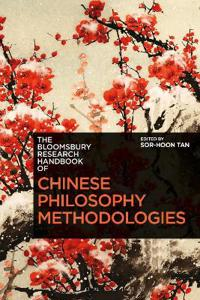 The Bloomsbury Research Handbook of Chinese Philosophy Methodologies