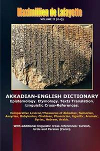 Akkadian-English Dictionary. Volume II (G-Q)