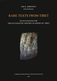 Rare Texts from Tibet: Seven Sources for the Ecclesiastic History of Medieval Tibet