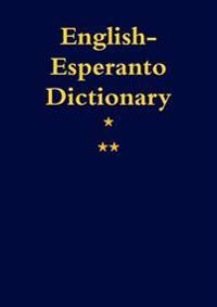 English-Esperanto. A Dictionary