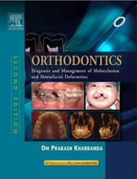 Orthodontics: Diagnosis of & Management of Malocclusion & Dentofacial Deformities