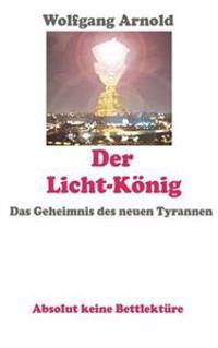 Der Licht-Konig