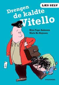 Drengen de kaldte Vitello