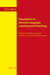 Translation in Second Language Learning and Teaching