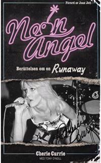 Neon Angel : berättelsen om en Runaway