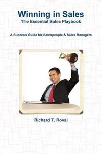 Winning In Sales: The Essential Sales Playbook