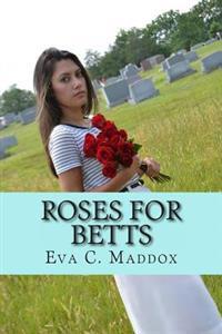 Roses for Betts