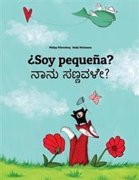 Soy Pequena? Nanu Sannavale?: Libro Infantil Ilustrado Espanol-Canares (Edicion Bilingue)