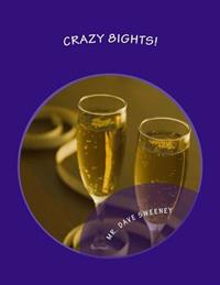 Crazy 8ights!: A Southern California Love Story! (One Act Play)
