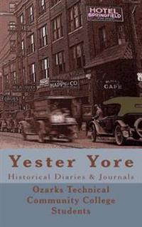 Yester Yore: Historical Diaries & Journals