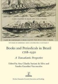 Books and Periodicals in Brazil 1768-1930